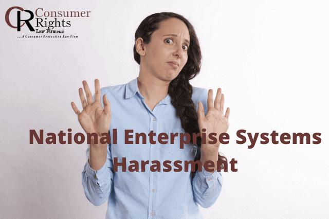 National Enterprise Systems Harassment
