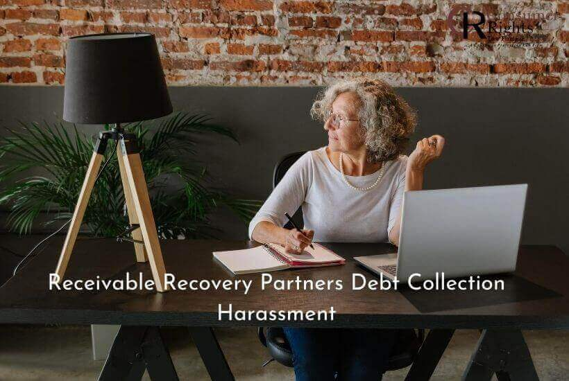 Receivable Recovery Partners Debt Collection Harassment