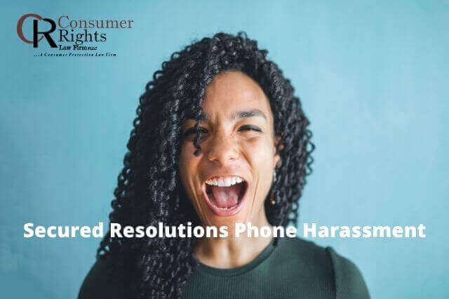 Secured Resolutions Phone Harassment