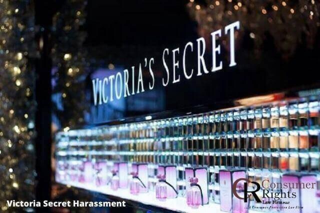 Victoria Secret Harassment