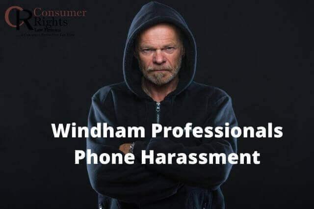 Windham Professionals Phone Harassment